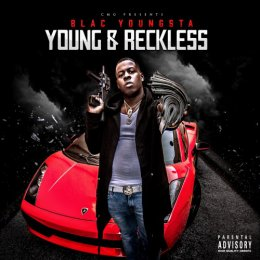 Blac Youngsta - Young_Reckless