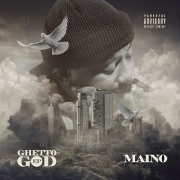 Maino - Ghetto God