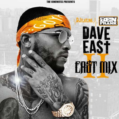 Dave East - East Mix 2