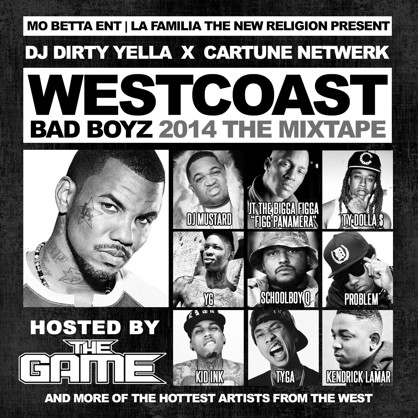 West Coast Bad Boyz (Hosted By The Game)
