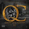 Quality Over Quanity 2