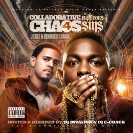 Kendrick Lamar And J. Cole- Collaborative Chaos Vol. 4 Righteous Sines