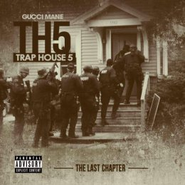 Gucci Mane - Traphouse 5 (The Final Chapter)