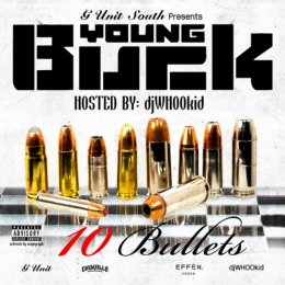 Young Buck -10 Bullets